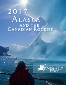 2017 Knightly Tours Alaska Vacation Guide